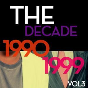 The Decade 1990-1999, Vol. 3