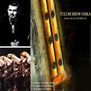 Tulum Show Onka