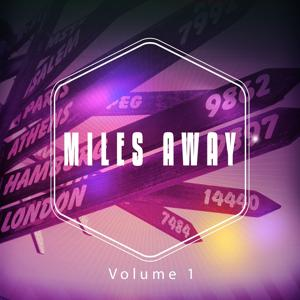 Miles Away, Vol. 1 (International Chillout and Lounge Tunes)