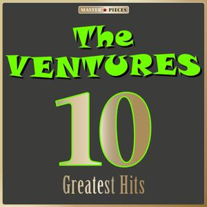 Masterpieces Presents The Ventures: 10 Greatest Hits