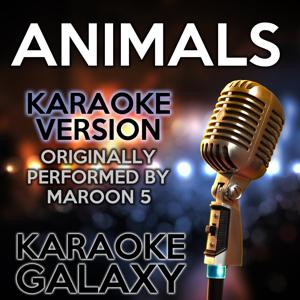 Animals (Karaoke Version) (Originally Performed By Maroon 5)