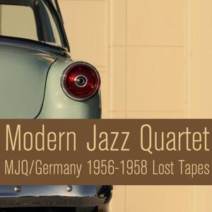 MJQ / Germany (1956-1958 Lost Tapes)