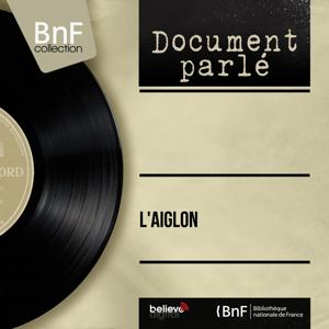 L'aiglon (Mono Version)