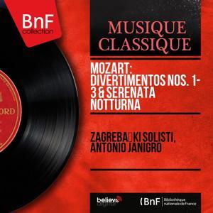 Mozart: Divertimentos Nos. 1 - 3 & Serenata notturna (Remastered, Mono Version)
