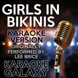 Girls in Bikinis (Karaoke Version) (Originally Performed By Lee Brice)