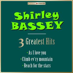 Masterpieces Presents Shirley Bassey: 3 Greatest Hits