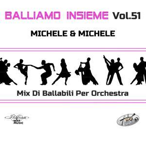 Balliamo Insieme, Vol. 51 (Medley per orchestre)
