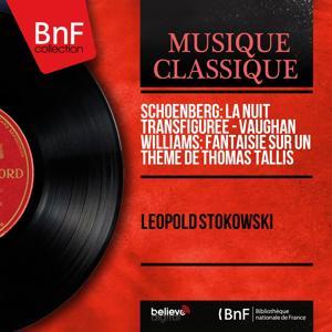 Schoenberg: La nuit transfigurée - Vaughan Williams: Fantaisie sur un thème de Thomas Tallis (Mono Version)
