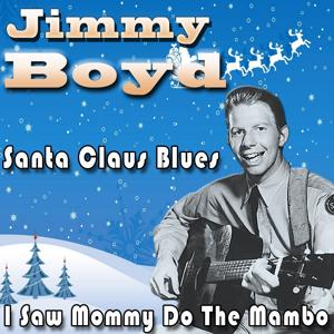 I Saw Mommy Do the Mambo (With You Know Who) / Santa Claus Blues