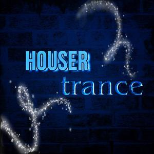 Houser Trance (45 Now House Elctro EDM Minimal Progressive Extended Tracks for DJs and Live Set 2015)