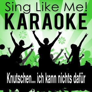Knutschen... ich kann nichts dafür (Karaoke Version)