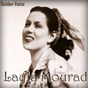Layla Mourad Golden Voice