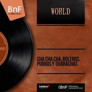 Cha Cha Cha, Boleros, Porros y Guarachas (Mono Version)
