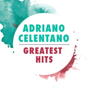 Adriano Celentano: Greatest Hits