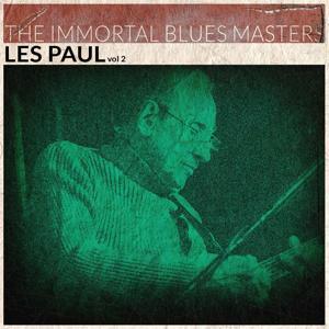 The Immortal Blues Masters, Vol. 2