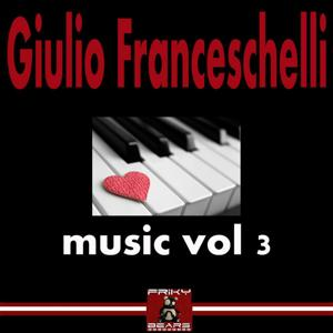 Giulio Franceschelli Music, Vol. 3