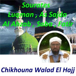 Sourates Luqman, As Sajda, Al Ahzab, Saba, Fatir (Quran)