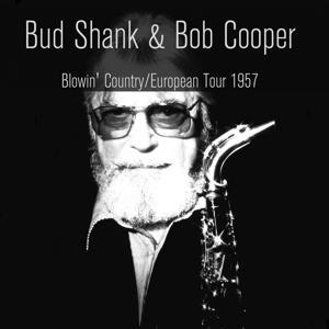 Blowin' Country / European Tour 1957