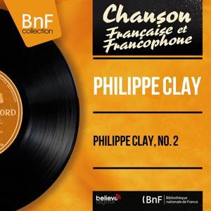 Philippe Clay, no. 2 (Mono Version)