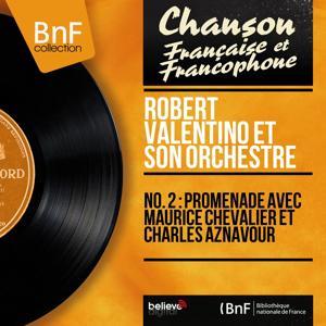 No. 2 : Promenade avec Maurice Chevalier et Charles Aznavour (Mono Version)