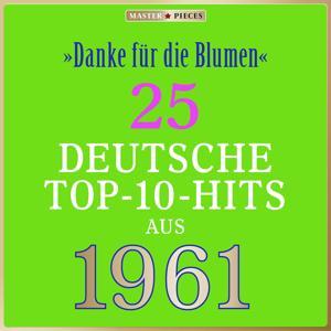 Masterpieces presents Siw Malmkwist: Danke für die Blumen (25 deutsche Top-10-Hits aus 1961 (Compilation))