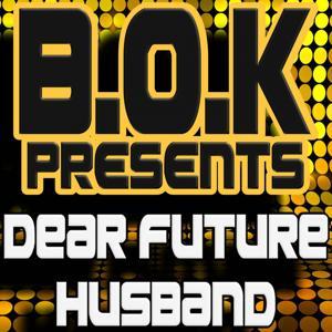 Dear Future Husband