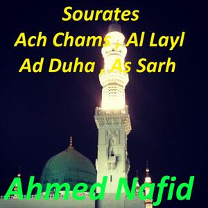 Sourates Ach Chams, Al Layl, Ad Duha, As Sarh (Quran)