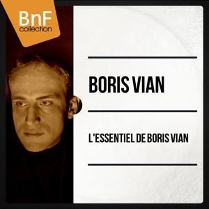 L'essentiel de Boris Vian (Mono Version)