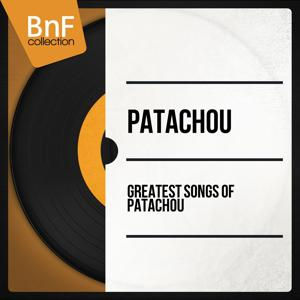 Greatest Songs of Patachou (Mono Version)