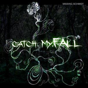 catch my.Fall