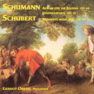Schumann: Kinderszenen, op. 15 - Schubert: Moments musicaux, op. 94