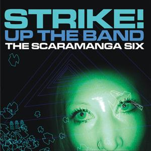 Strike! Up The Band