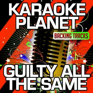 Guilty All the Same (Karaoke Version) (Originally Performed By Linkin Park & Rakim)