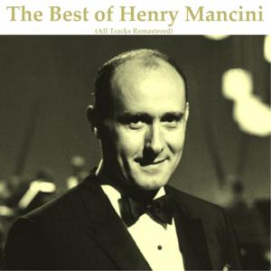 The Best of Henry Mancini (Remastered)