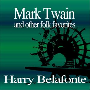 Mark Twain and Other Folk Favorites