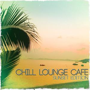 Chill Lounge Cafe (Sunset Edition)