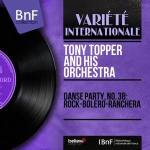 Danse party, no. 38: Rock-bolero-ranchera (Mono Version)
