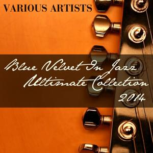 Blue Velvet in Jazz Ultimate Collection 2014