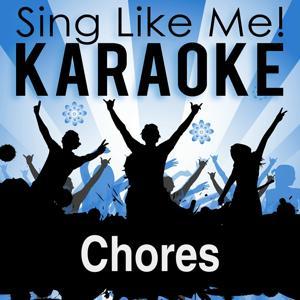 Chores (Karaoke Version)