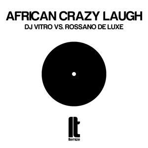 African Crazy Laugh