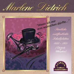 Wenn ich mir was wünschen dürfte (Sämtliche Platten 1928-1931 (Electrole, Ultraphon))