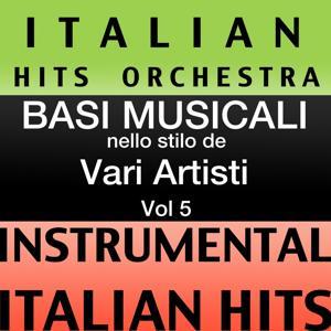 Basi musicale nello stilo dei vari artisti (instrumental karaoke tracks) Vol. 5