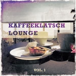 Kaffeeklatsch Lounge, Vol. 1 (Ausgewogene, Aromatische Und Ausdrucksstarke Lounge & Smooth Jazz Tunes)