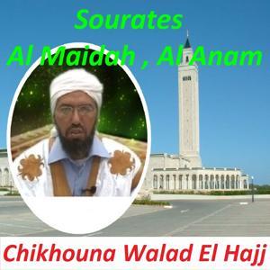 Sourates Al Maidah, Al Anam (Quran)