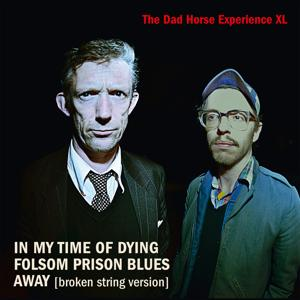In My Time of Dying/Folsom Prison Blues/Away
