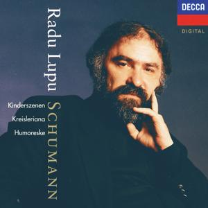 Schumann: Humoreske; Kinderszenen; Kreisleriana