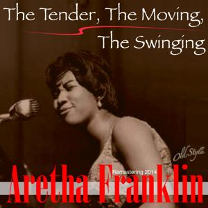 The Tender, the Moving, the Swinging (Remastering 2014)