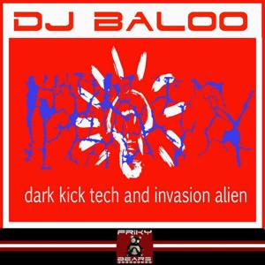 Dark Kick Tech and Invasion Alien