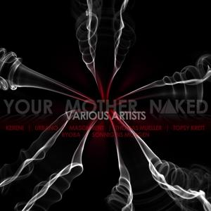 Your Mother Naked Compilation One
