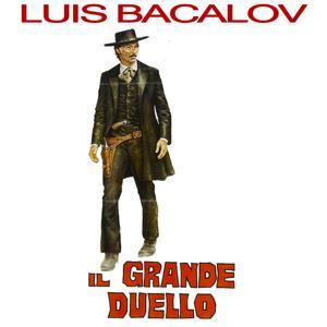 Il Grande Duello - The Grand Duel / Storm Rider (Original Motion Picture Soundtrack)
